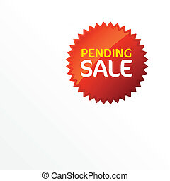 Pending sale sign - Vector illustration of a Pending sale...