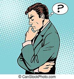 pensando, homem negócios, perguntas