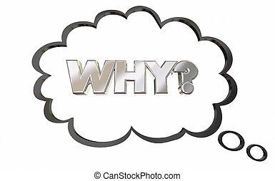 pensare, domanda, illustrazione, pensiero, ragione, domandare, bolla, perché, 3d