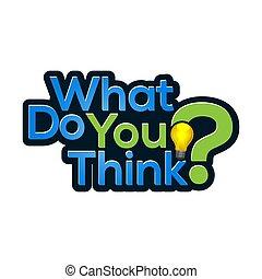 penser, quel, stock-vector, vous, icône