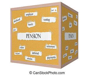 Pension 3D cube Corkboard Word Concept
