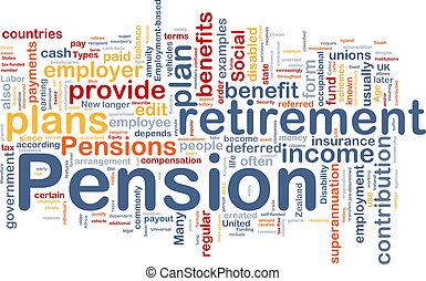 Pension background concept - Background concept wordcloud...