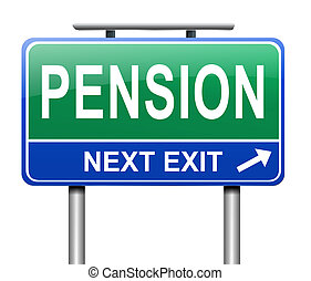 Pension concept. - Illustration depicting a sign with a ...