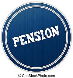 PENSION distressed text on blue round badge.