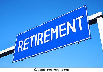 pensionierung, straßenschild