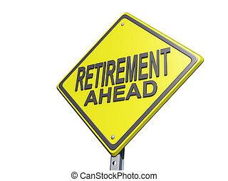 pensionierung, voraus, ergebnis- zeichen, bg, weißes