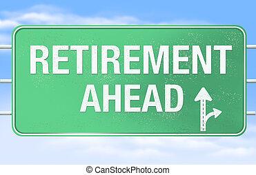 pensionierung, voraus, straße zeichen