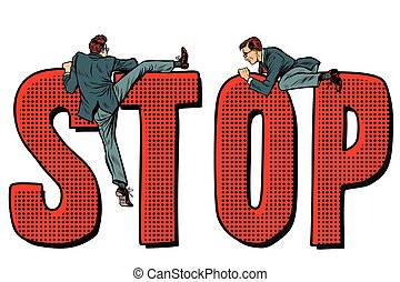 people climb on the word stop. Pop art retro vector illustration kitsch vintage