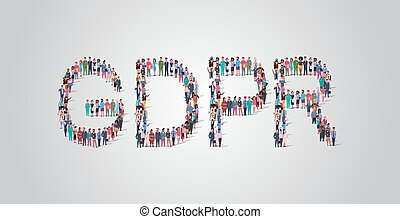 people crowd gathering in shape of GDPR word different occupation employees mix race workers group standing together social media communication concept flat horizontal