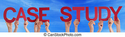 Many Caucasian People And Hands Holding Red Straight Letters Or Characters Building The English Word Case Study On Blue Sky