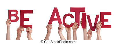 People Hands Holding Red Word Be Active