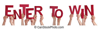 People Hands Holding Red Word Enter To Win - Many Caucasian...