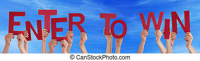 People Hands Holding Red Word Enter To Win Blue Sky - Many...