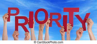 People Hands Holding Red Word Priority Blue Sky - Many...