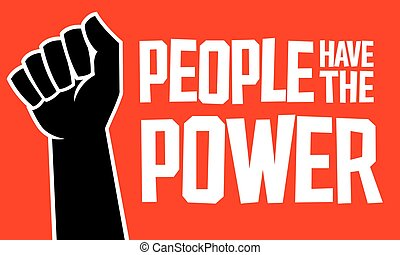 People Have The Power design with raised fist.