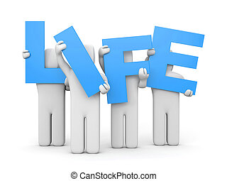 People hold letters forming the word LIFE