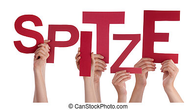 People Holding German Word Spitze Means Super - Many...