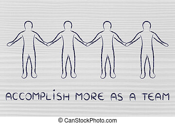 people holding hands and accomplishing more as a team
