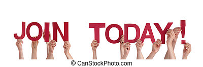 Many People Holding the Red Words Join Today, Isolated