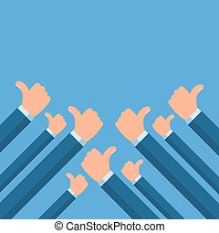 People holding many thumbs thumbs up. Social network likes, approval, customers feedback concept.