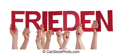 People Holding Straight German Word Frieden Means Peace