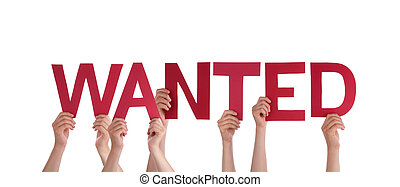 People Holding Wanted