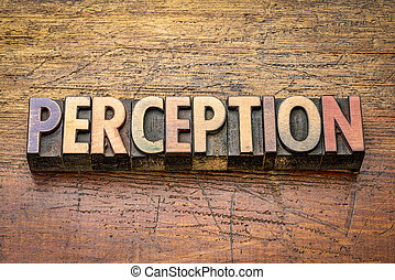 perception word in letterpress wood type