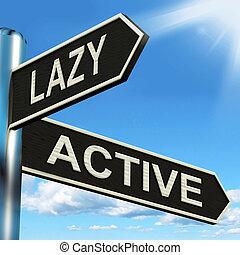 perezoso, motivado, poste indicador, activo, o, letárgico,...