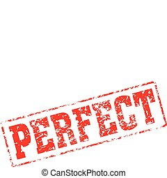 perfect - Grungy ink stamp, vector format very easy to edit