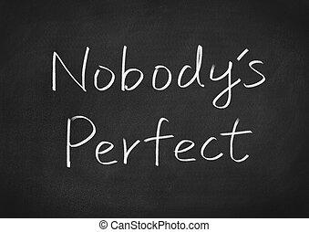 perfect, nobody's