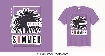 Perfect summer. Stylish graphic tee design, poster, print with palm tree.