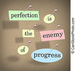 Perfection is the Enemy of Progress Saying Quote Bulletin...