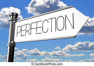 Perfection signpost