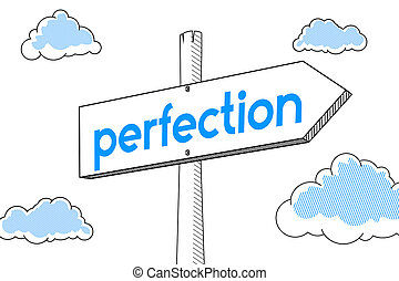 Perfection - signpost