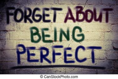 perfeitos, conceito