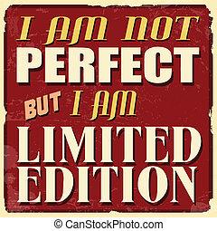 perfekt, begrenzt, plakat, aber, ausgabe, not