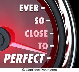 perfekt, hastighetsmätare, förbättring, så, nära, någonsin