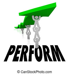 Perform Team Lifting Arrow Together Achieve Success