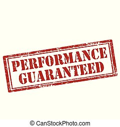 Performance Guaranteed-stamp - Grunge rubber stamp with text...