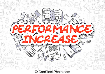 Performance Increase - Cartoon Red Word. Business Concept.