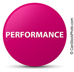 Performance pink round button