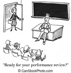 """Performance review is right now for teacher - """"Ready for ..."""