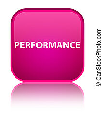 Performance special pink square button