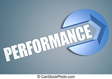 Performance - text 3d render illustration concept with a arrow in a circle on blue-grey background