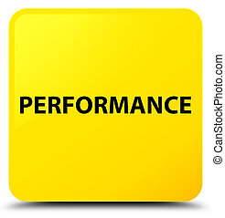 Performance yellow square button