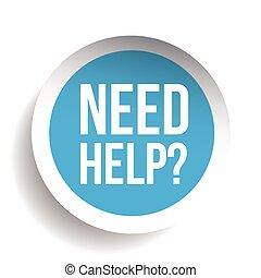 pergunta, etiqueta, vetorial, necessidade, help?, ícone
