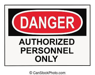 perigo, autorizado, pessoal, sinal aviso