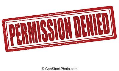 Permission denied - Stamp with text permission denied inside...