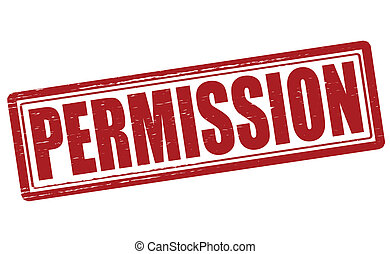 Permission - Stamp with word permission inside, vector...