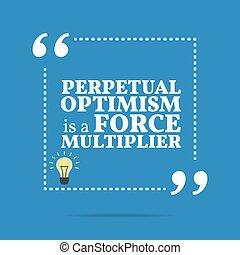perpétuel, force, motivation, quote., optimisme,...